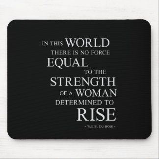 Strength Of Woman Inspirational Motivational Quote Mouse Pad
