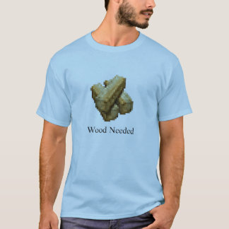 Stronghold - Wood Needed - Light Blue T-Shirt