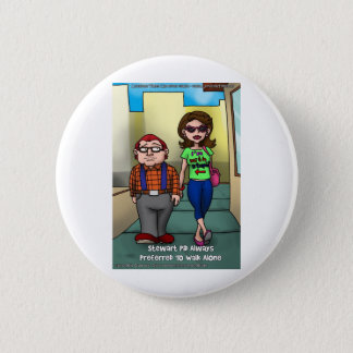 Stupid But Funny Gifts Tees Cards Mugs Etc 6 Cm Round Badge