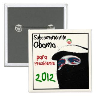 Subcomandante Obama 2012 15 Cm Square Badge