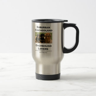 Suburban Chicagoland Dachshund Lovers Travel Mug