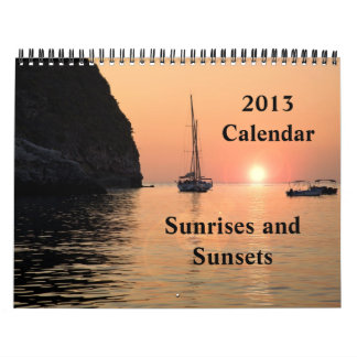 Sunrises and Sunsets 2013 Calendar