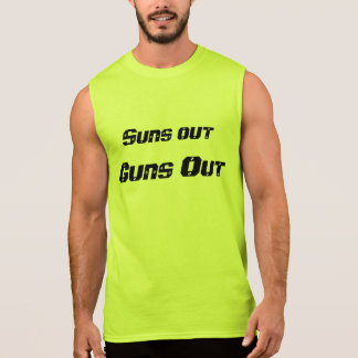Suns Out Guns Out Sleeveless Shirt