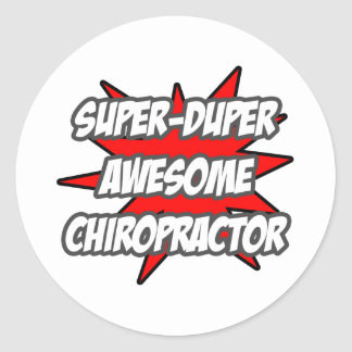 Super Duper Awesome Chiropractor Round Stickers