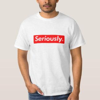 super seriously shirts
