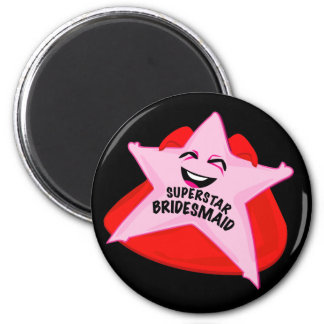 superstar bridesmaid funny magnet!