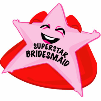 superstar bridesmaid funny photo  sculpture! photo sculptures