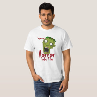 Support Horror Indie Film budget t-shirt