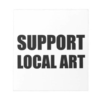 Support Local Art Notepads