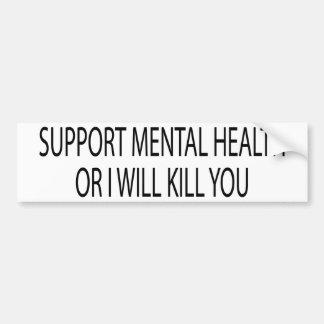 Support Mental Health Bumper Sticker