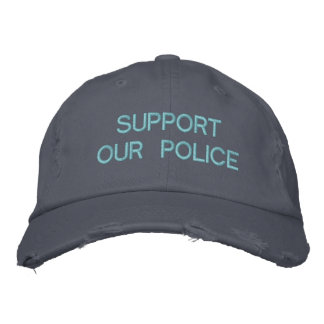 SUPPORT OUR POLICE CUSTOM CAP by eZaZZleMan.com Embroidered Hats
