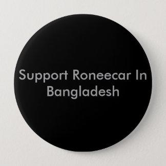 Support Roneecar In Bangladesh 10 Cm Round Badge
