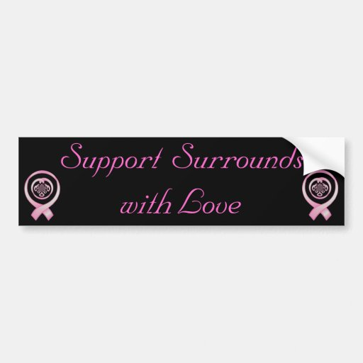 """Support Surrounds with Love"" - Breast Cancer Awar Bumper Sticker"