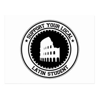 Support Your Local Latin Student Postcard