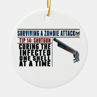 """SURVIVING A ZOMBIE ATTACK: 14 SHOTGUNS"" Christmas Christmas Ornament"