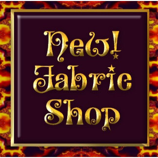 New! Fabric Shop