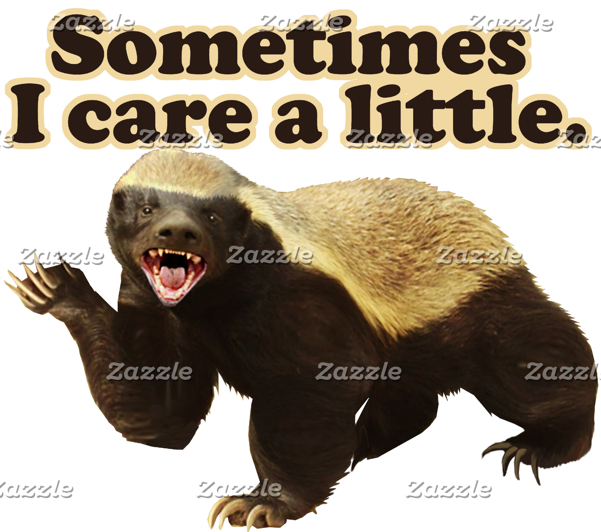 Honey Badger Cares Sometimes