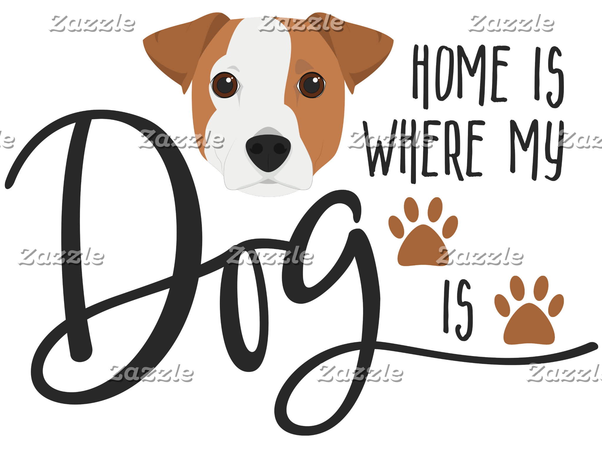 Home Is Where My Dog Is Quote
