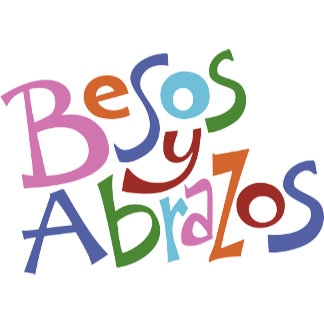 Besos y Abrazos / Hugs and Kisses