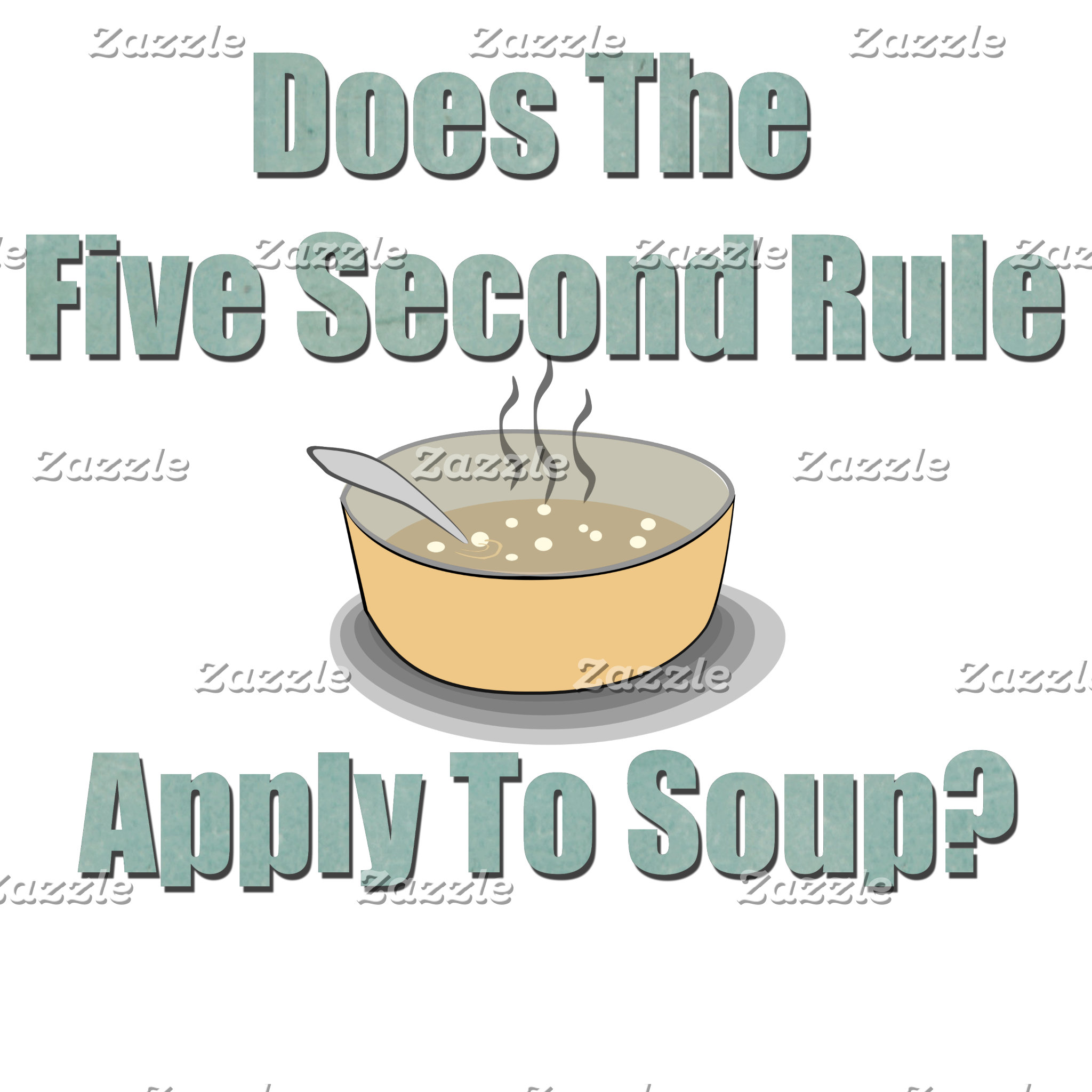 Funny Five Second Rule Soup Joke