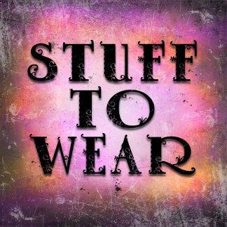 Stuff to Wear
