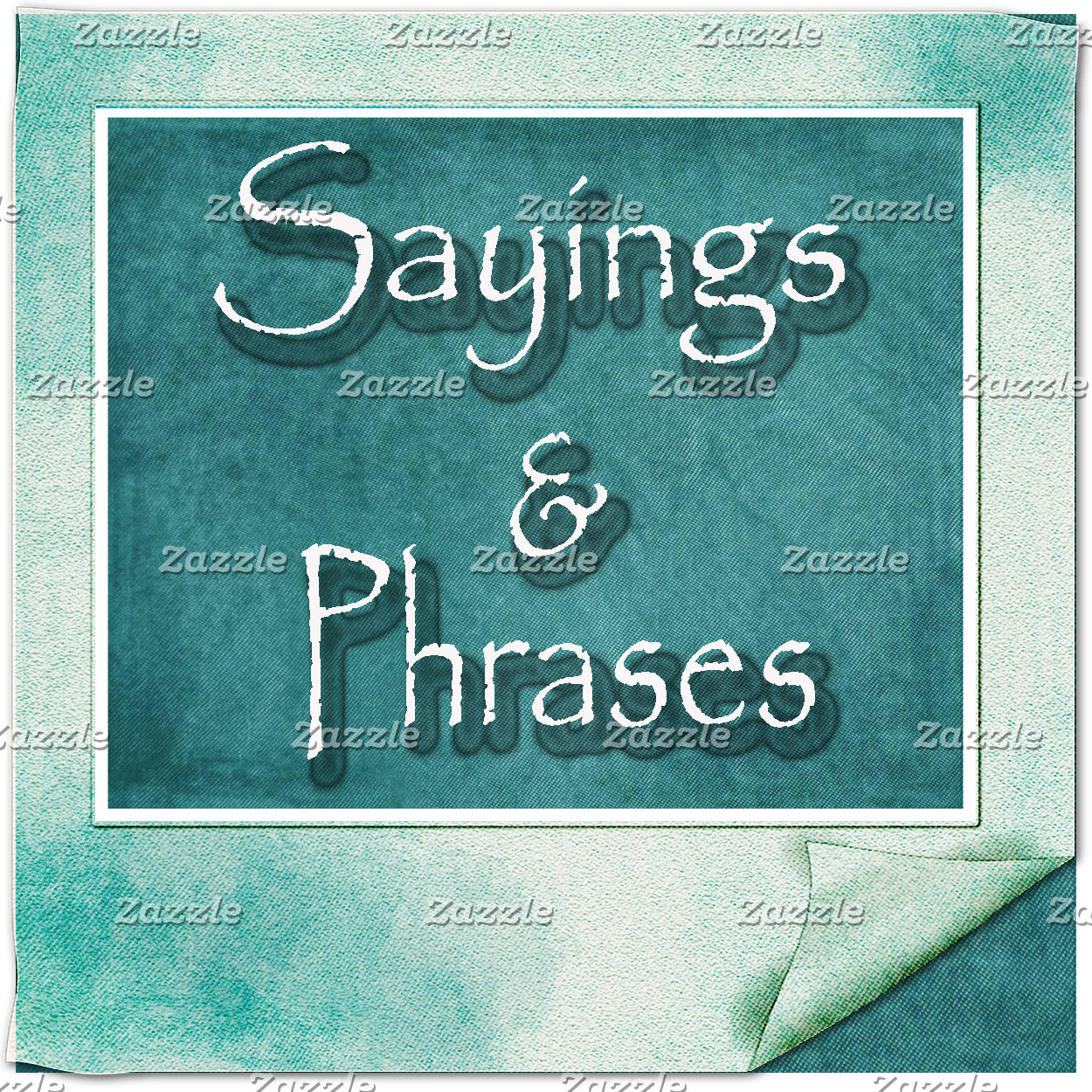 Sayings / Phrases