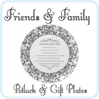 Friends & Family Plates