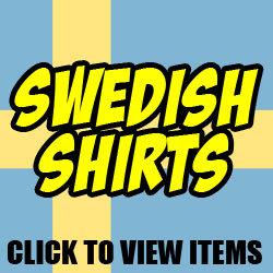 Swedish Shirts For Men And Women