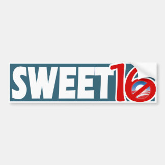 Sweet '16.  No Obama for sure this time Bumper Sticker