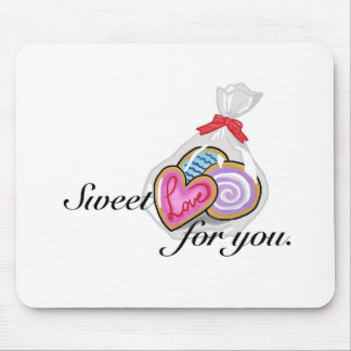 Sweet Love For You Mousepads