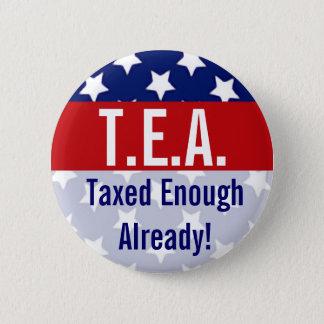 T.E.A. Taxed Enough Already Tea Party Buttons