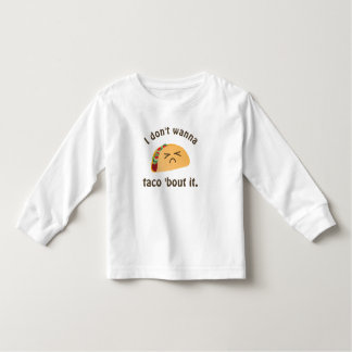 Taco 'Bout It Funny Word Play Food Pun Unisex Toddler T-Shirt