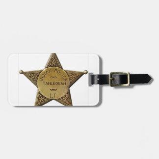 Tahlequah Indian Police Luggage Tag