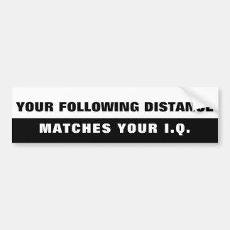 Tailgaters IQ? Same as Following Distance Bi Bumper Sticker