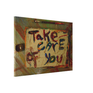 take care of you abstract canvas