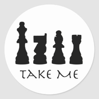 Take me Chess Pieces Classic Round Sticker