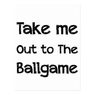 Take Me Out To The Ball Game Postcard