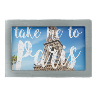 take me to Paris Belt Buckle