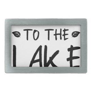 Take Me To The Lake Rectangular Belt Buckle