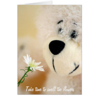 Take time to smell the flowers card