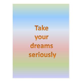 Take  your  dreams  seriously postcard