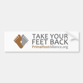 """Take Your Feet Back"" Bumper Sticker"