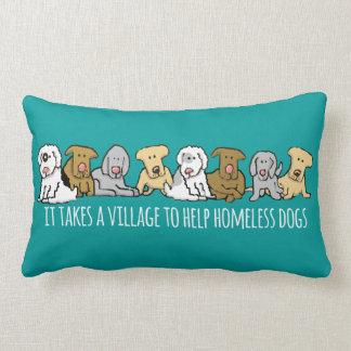 Takes a Village Help Homeless Dogs Lumbar Cushion