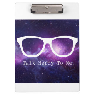 Talk Nerdy To Me Galaxy Clipboard