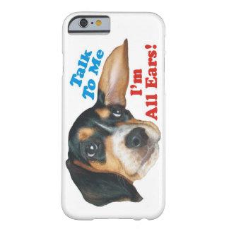 Talk to Me, I'm All Ears Beagle Iphone Case