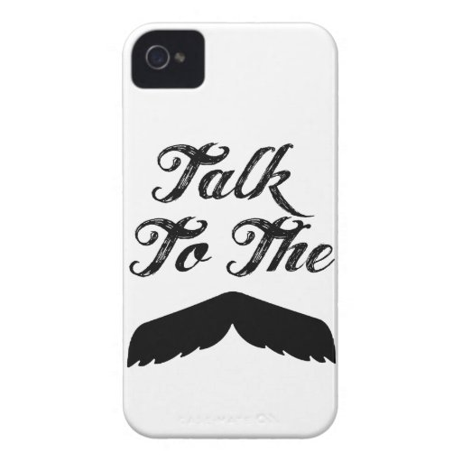 Talk to the Mustache! - case iPhone 4 Cover