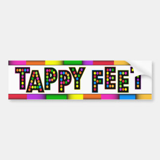 Tappy Feet - Bumper Sticker