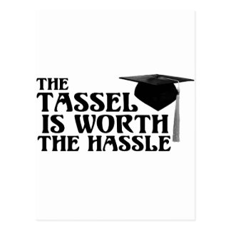 Tassle Worth the Hassel Postcard