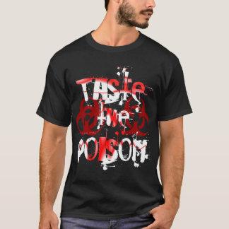 Taste the Poison T-Shirt