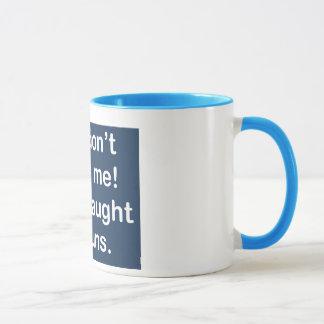 Taught by Nuns in Dark Blue Mug